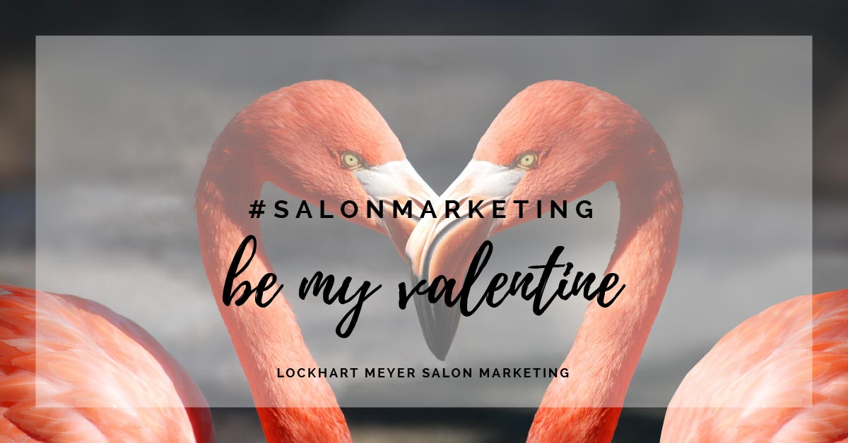 9 St Valentine's Day marketing ideas for beauty and hair ...